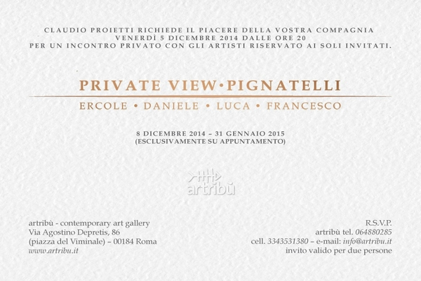 PRIVATE VIEW PIGNATELLI